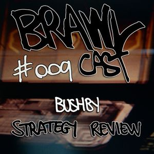 Bushby - Strategy Review