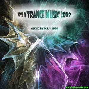 Psytrance Music 2009 - Mixed By D.j. Hands (Muskaria)