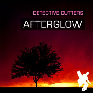 Detective Cutters - Afterglow