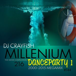 TWC 216 (2015) DJ Crayfish MIX 144 (MILENIUM DANCE PARTY 1)