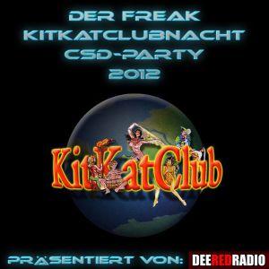 Der Freak at KitKatClubnacht - CSD-Party 2012(DeeRedRadio)