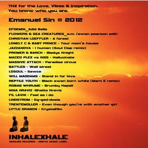 Inhale Exhale (love vibes + inspiration @ FINAL Gigolo Stars, Krush club july 2012)