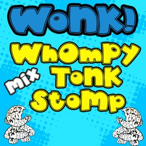 Whompy Tonk Stomp