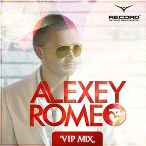 Alexey Romeo - VIP MIX (Record Club) 485