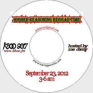 Higher Reasoning Reggae Time 9.23.12