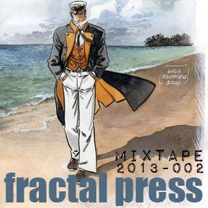 Fractal press 2013 -002 (compiled & mixed by Panagiotis Barlas, Athens, GR, January 2013)