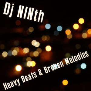 Dj NINth - Heavy Beats & Broken Melodies (break sessions)