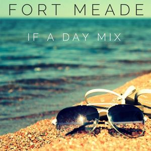 If a Day Mix