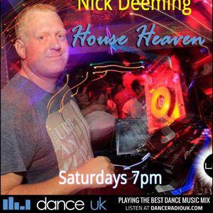 Nick Deeming - House Heaven - Dance UK - 13/7/19