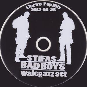 Stifas - BadBoys(Electro-House Mix, 2012-08-28)