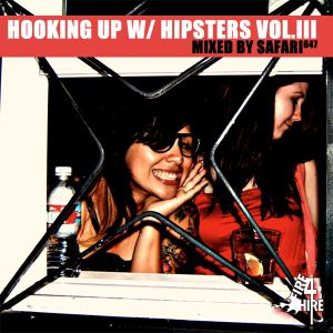 Hooking Up With Hipsters Vol. III