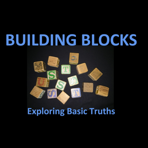 Building Blocks Part 1-Who is God?