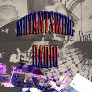 Mutantswing Radio #1 Fail - Part 2