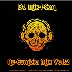 DJ Mix-I-Can-Nu-Cumbia Vol.2