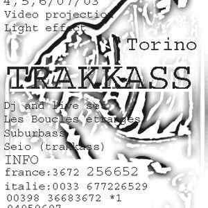 SuBuRbASs - Live @ Trakkass party / Rondissone,near Torino/Italy_4.07.2003
