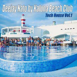 Deejay Nato by Kaluna Beach Club Tech House Vol.1