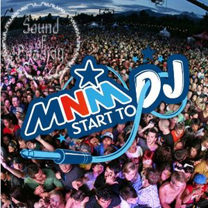 MNM Start To DJ Entry
