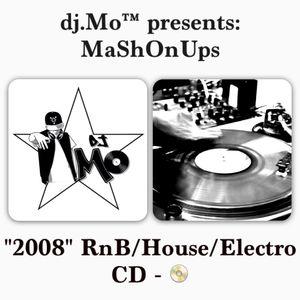 "dj.Mo™ presents: MaSHonUPs ""2008"" RnB/House/Electro Mixtape vol.1"