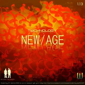TWCHNOLOGY- New Age (January Podcast 2013)