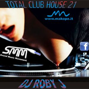 DJ ROBY J - TOTAL CLUB 21
