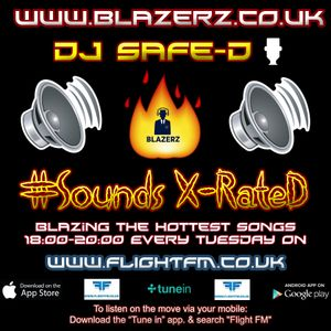 DJ SafeD - #SoundsXrated Show - Flight London FM - Tuesday - 23-01-18 - FB Live Video- (6-8pm GMT)