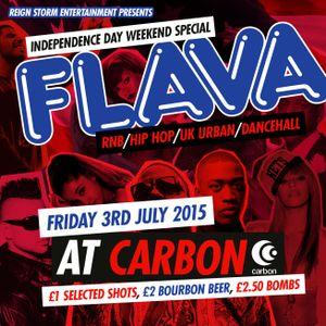 FLAVA 3RD July 3rd! Carbon Stowmarket