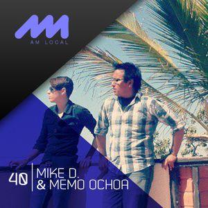 AM LOCAL 40/ Mike D & Memo Ochoa