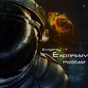 Evgeniy Expressive Podcast #2