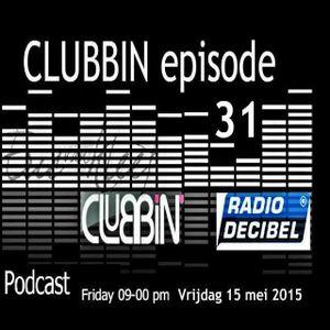 Eric van Kleef - CLUBBIN Episode 31 incl... VIP Mix, Rene Amesz (15-05-2015)