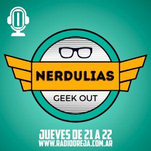 NERDULIAS - 022 - 07-09-2017 - JUEVES DE 21 A 22 POR WWW.RADIOOREJA.COM.AR