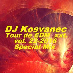 DJ Kosvanec - Tour de EDM xxt vol.22-2016 (Special Mix)