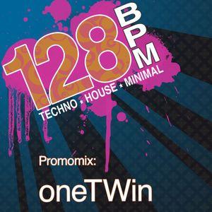 oneTWin - Promomix - 128bpm Neuss