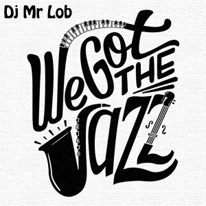 We Got The Jazz (14 Versions Mix)