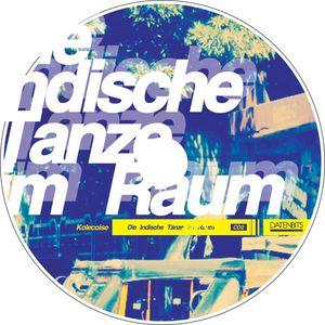 [CDKDB02] Kolecoise - Die Indische Tanze im Raum(CD2)(2009)