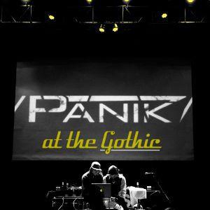 /PANIK/ at The Gothic