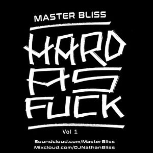 Hard As Fuck Vol 1