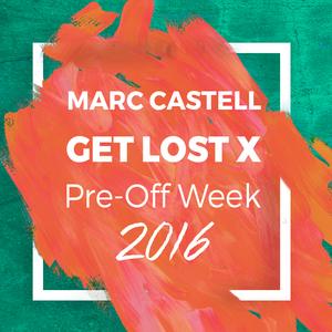 """GET LOST X """"Pre - Off Week"""""""
