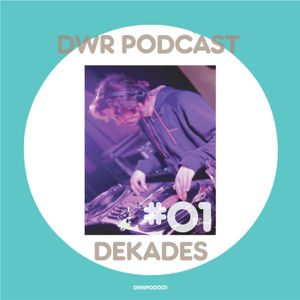 Deep Wave Records Podcast #01 by Dekades