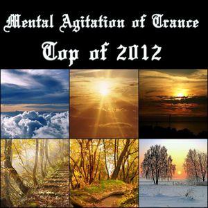 Mental Agitation of Trance Top of 2012