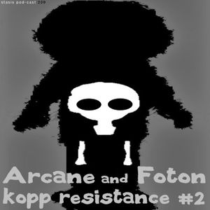 Arcane and Foton - Kopp Resistance 2