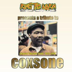 Ring The Alarm - Tribute to Coxsone