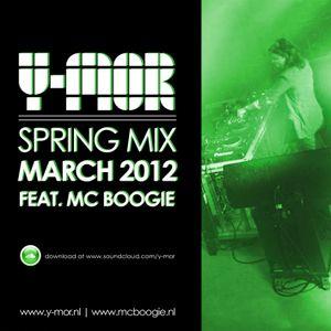 Y-MOR & BOOGIE MC SPRING MIX MARCH 2012