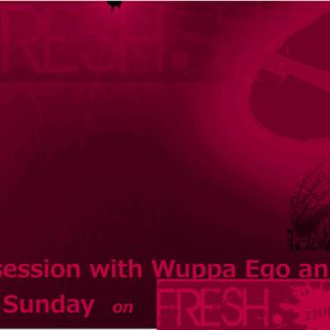 FRESH In The Mix mit Wuppa Ego & Alec Taylor presents Hausmeistersession 009