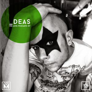 WE LOVE PODCASTS 017 DEAS