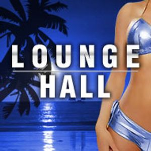 Lounge Hall [Roma's Lounge Collection] #037 (06.08.2012)