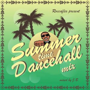 SUMMER TIME DANCEHALL MIX 2015