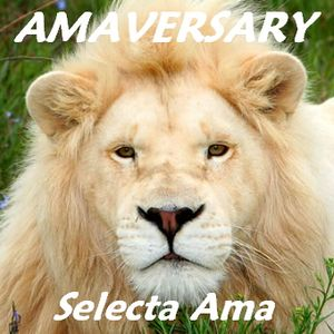 AMAVERSARY Selecta Ama