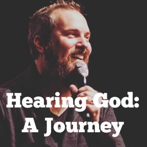 Hearing God: A Journey – with Shawn Bolz