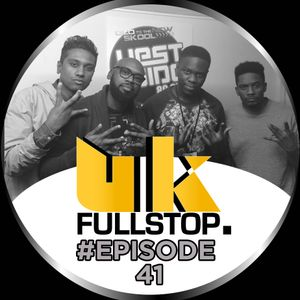 "UK FULLSTOP - #Episode 41 - (Thurs 10PM-Midnight) ""Greatest to the Latest"""