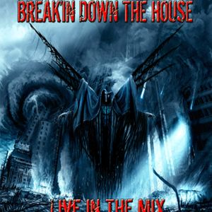 Break'in Down the House